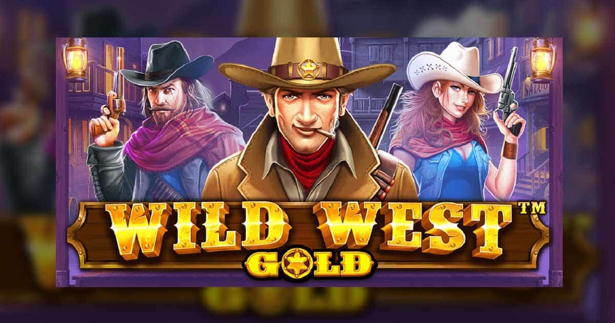 แนะนำสล็อต Wild West Gold